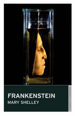 Frankenstein - Oneworld Classics S. (Paperback)
