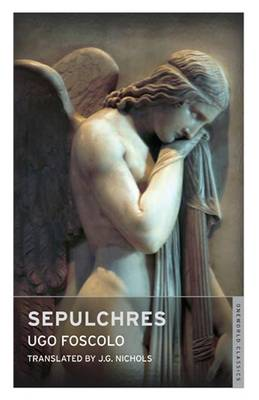 Sepulchres and Other Poems - Oneworld Classics S. (Paperback)