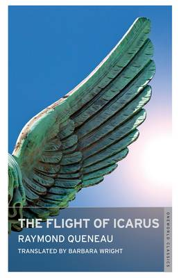 The Flight of Icarus - Oneworld Modern Classics (Paperback)