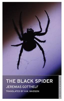 The Black Spider - Oneworld Classics S. (Paperback)