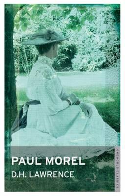 Paul Morel - Oneworld Modern Classics (Paperback)