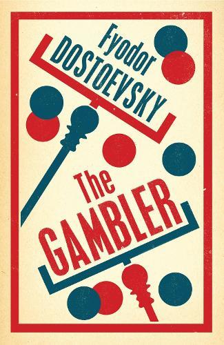 The Gambler - Alma Classics Evergreens (Paperback)