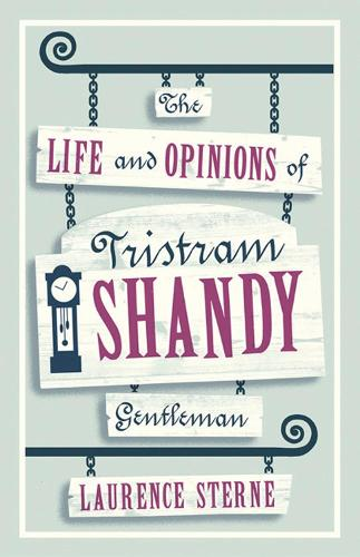 The Life and Opinions of Tristram Shandy, Gentleman - Evergreens (Paperback)