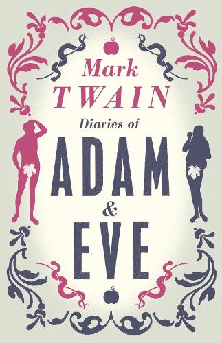 Diaries of Adam and Eve (Paperback)