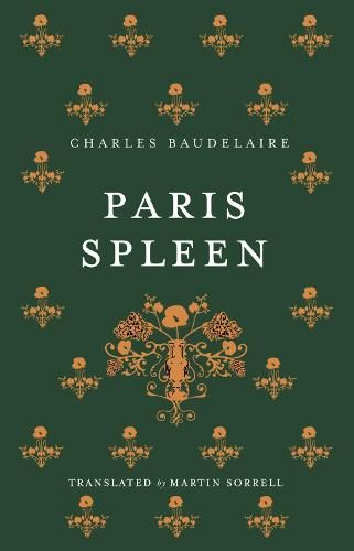 Paris Spleen and On Wine and Hashish (Paperback)