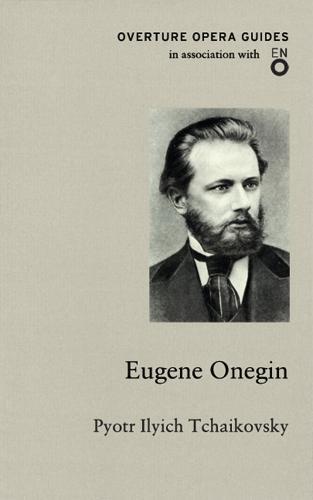 Eugene Onegin - Overture Opera Guides (Paperback)