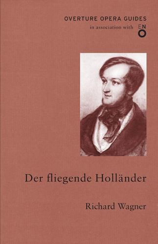 Der fliegender Hollander - Overture Opera Guides (Paperback)