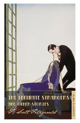 The Intimate Strangers and Other Stories (Paperback)