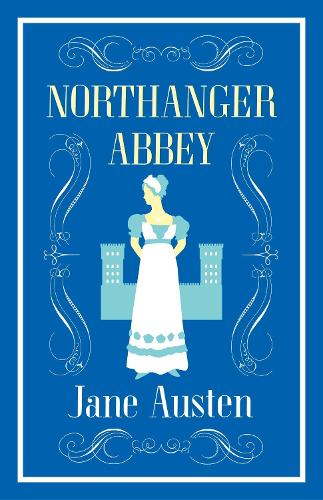 Northanger Abbey - Evergreens (Paperback)