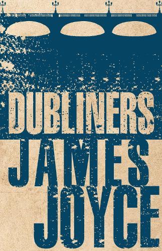 Dubliners - Alma Classics Evergreens (Paperback)