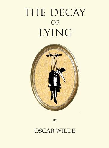The Decay of Lying - Quirky Classics (Paperback)