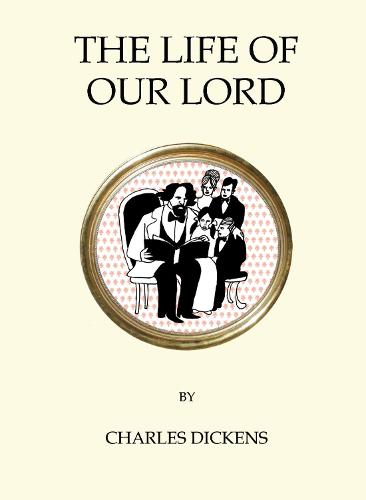 The Life of Our Lord - Quirky Classics (Paperback)