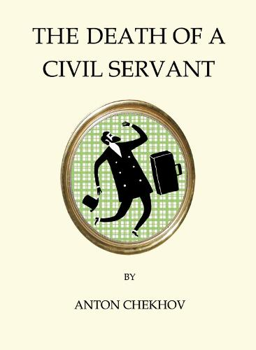 The Death of a Civil Servant - Quirky Classics (Paperback)