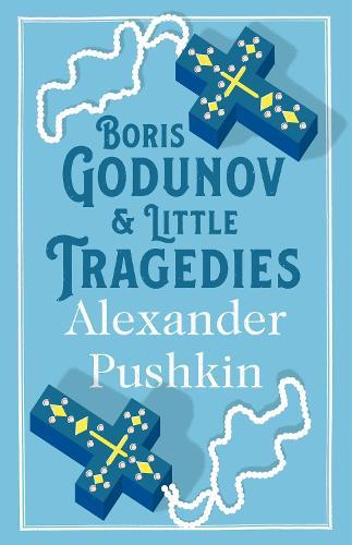 Boris Godunov and Little Tragedies (Paperback)