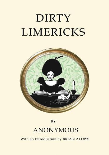Dirty Limericks - Quirky Classics (Paperback)