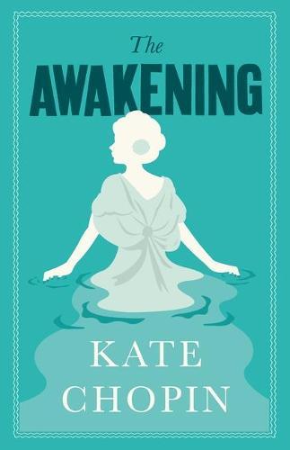 The Awakening - Alma Classics Evergreens (Paperback)