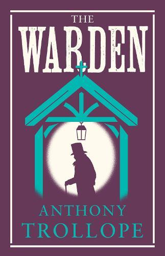 The Warden - Alma Classics Evergreens (Paperback)