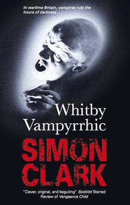 Whitby Vampyrrhic (Paperback)