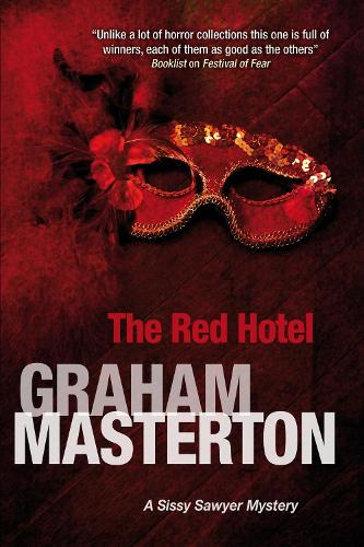 The Red Hotel - A Sissy Sawyer Mystery (Paperback)