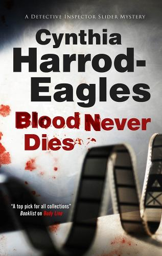 Blood Never Dies - A Bill Slider Mystery (Paperback)