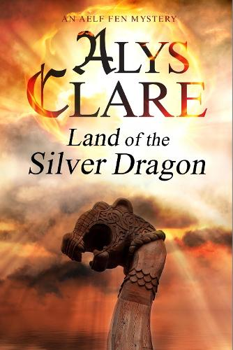 Land of the Silver Dragon - An Aelf Fen Mystery 5 (Paperback)