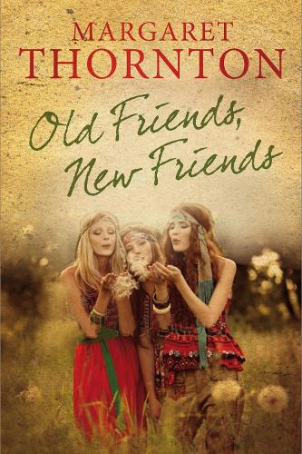 Old Friends, New Friends: An English family saga (Paperback)