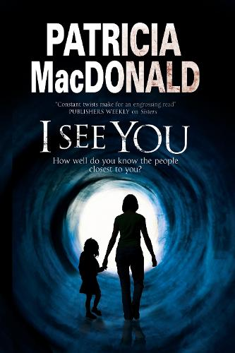 I See You: Assumed identities and psychological suspense (Paperback)