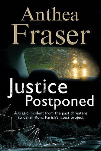 Justice Postponed: A Rona Parish mystery - A Rona Parish Mystery 9 (Paperback)