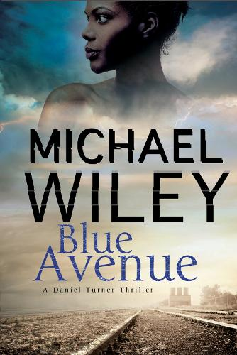 Blue Avenue: First in a noir mystery series set in Jacksonville, Florida - A Detective Daniel Turner Mystery 1 (Paperback)