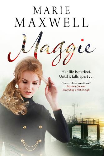 Maggie: A Gripping Saga Set in the Swinging Sixties (Paperback)