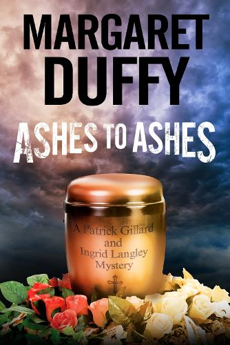 Ashes to Ashes - A Gillard and Langley Mystery 18 (Paperback)