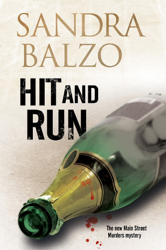 Hit and Run:: A cozy mystery set in the mountains of North Carolina - A Main Street Murder Mystery 3 (Paperback)
