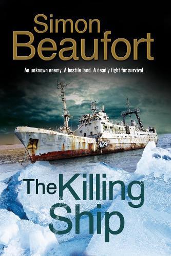 The Killing Ship: An Antarctica Thriller (Paperback)