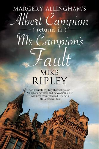 Mr Campion's Fault: Margery Allingham's Albert Campion's new mystery (Paperback)
