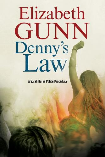 Denny's Law: A Sarah Burke police procedural - A Sarah Burke Mystery 6 (Paperback)