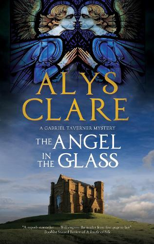 The Angel in the Glass - A Gabriel Tavener Mystery (Paperback)
