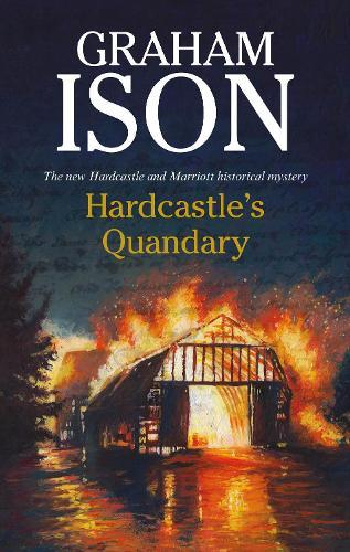 Hardcastle's Quandary - A Hardcastle & Marriott historical mystery (Paperback)