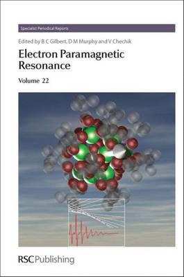 Electron Paramagnetic Resonance: Volume 22 (Hardback)