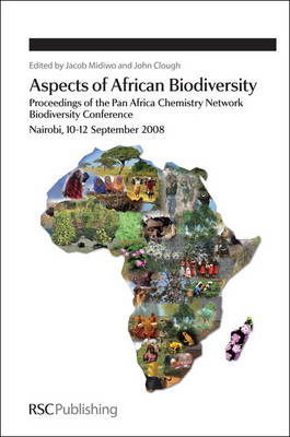 Aspects of African Biodiversity: Proceedings of the Pan Africa Chemistry Network Biodiversity Conference (Hardback)