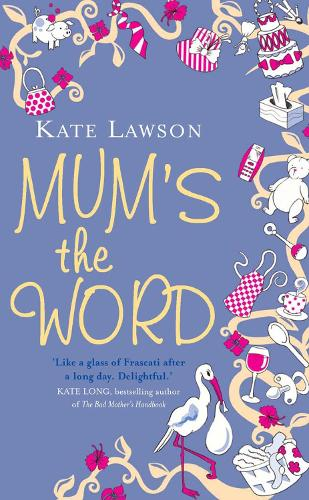 Mum's the Word (Paperback)