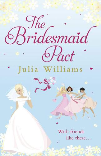 The Bridesmaid Pact (Paperback)