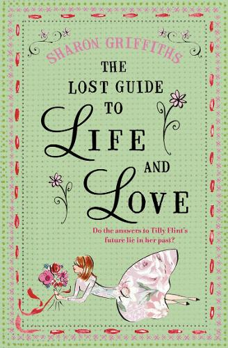 The Lost Guide to Life and Love (Paperback)