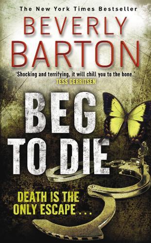 Beg to Die (Paperback)