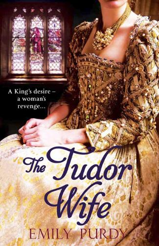 The Tudor Wife (Paperback)