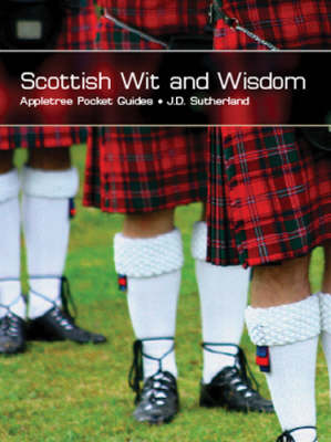 Scottish Wit and Wisdom (Paperback)