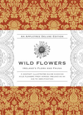 Wild Flowers - Ireland's Flora and Fauna Series (Hardback)