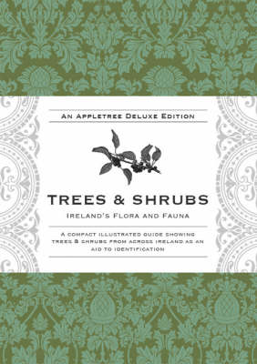 Trees and Shrubs - Ireland's Flora and Fauna Series (Hardback)