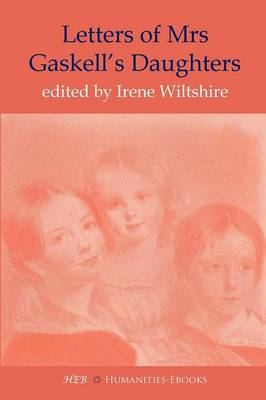 Letters of Mrs Gaskell's Daughters (Paperback)