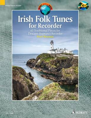 Irish Folk Tunes for Descant Recorder + CD: 63 Traditional Pieces
