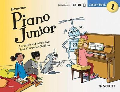 Piano Junior: A Creative and Interactive Piano Course for Children: Lesson Book 1 (Paperback)